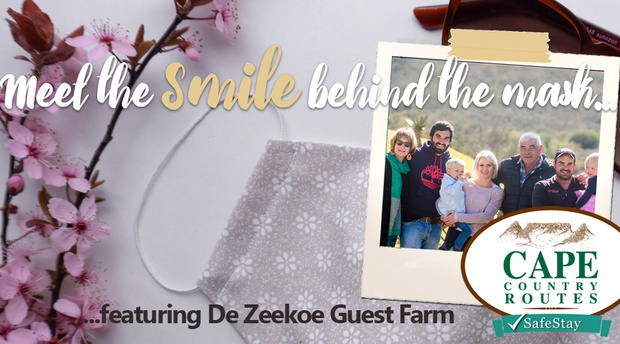 Meet the smile behind the mask...featuring De Zeekoe Guest Farm